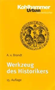 Werkzeug des Historikers, 15. Auflage 1998
