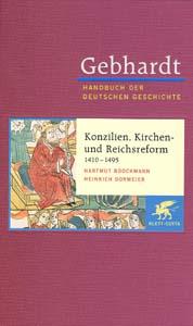Hartmut Boockmann und Heinrich Dormeier: Konzilien, Kirchen- und Reichsreform
