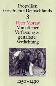 Peter Moraw: Von offener Verfassung zu gestalteter Verdichtung