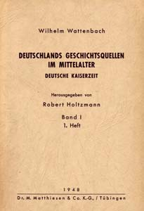 Wattenbach/Holtzmann: Deutschlands Geschichtsquellen
