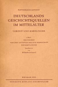Wattenbach/Levison: Deutschlands Geschichtsquellen