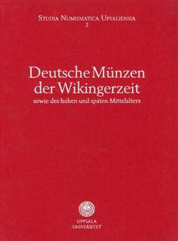 Peter Berghaus et Hendrik Mäkeler: Deutsche Münzen der Wikingerzeit sowie des hohen und späten Mittelalters